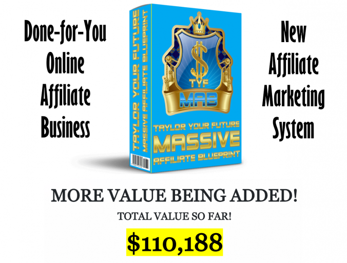 Taylor Your Future Massive Affiliate Blueprint 1.0